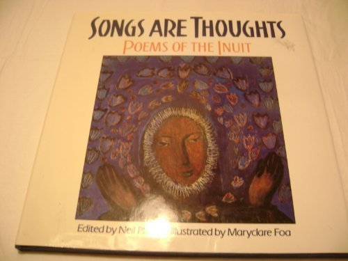 9780531068939: Songs Are Thoughts: Poems of the Inuit