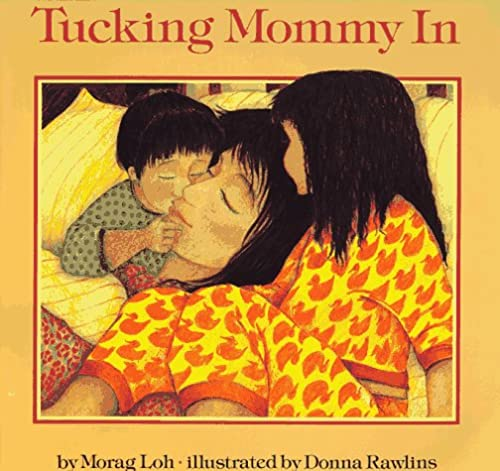 9780531070253: Tucking Mommy in