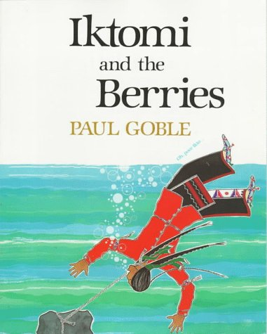 9780531070291: Iktomi and the Berries: A Plains Indian Story