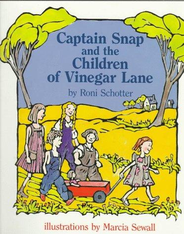 9780531070383: Captain Snap and the Children of Vinegar Lane (Orchard Paperbacks)