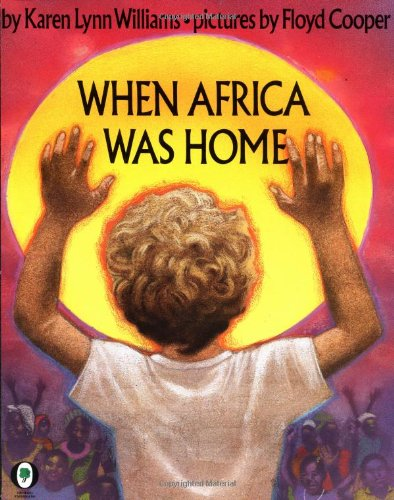 9780531070437: When Africa Was Home (Orchard Paperbacks)