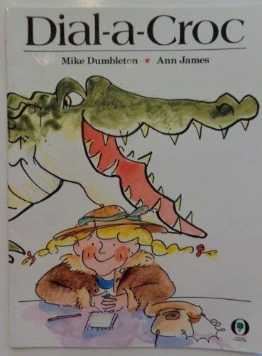 9780531070598: Dial-A-Croc (Orchard Paperbacks)