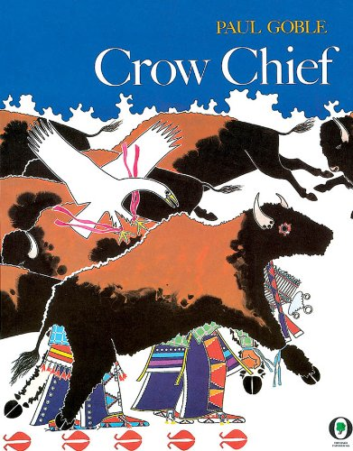 Crow Chief: Goble, Paul