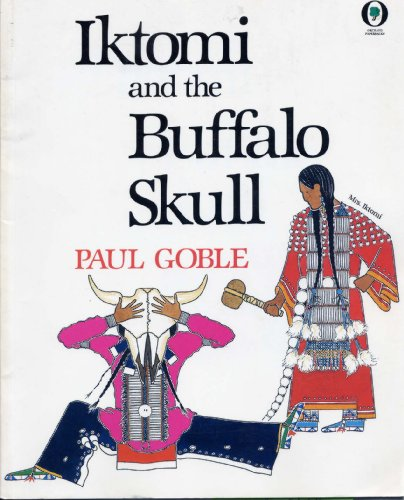 Iktomi And The Buffalo Skull: Goble, Paul