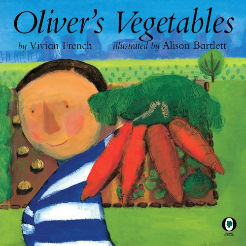 9780531071045: Oliver's Vegetables (Venture-Health & the Human Body)