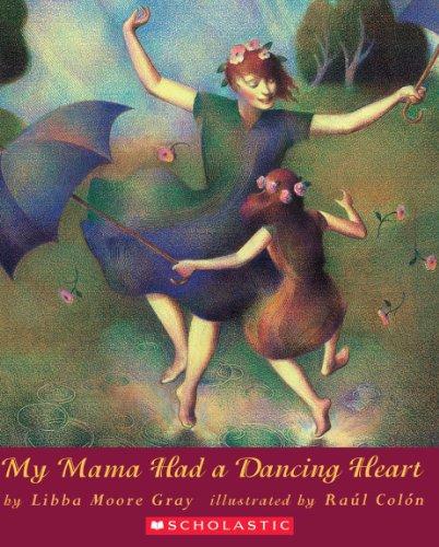 9780531071427: My Mama Had A Dancing Heart (Orchard Paperbacks)