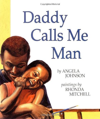 9780531071755: Daddy Calls Me Man (Richard Jackson Books (Orchard))