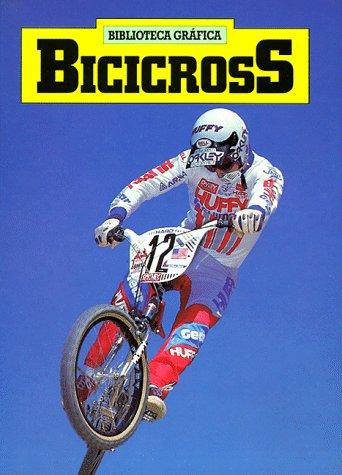 9780531079041: Bicicross (Biblioteca Grafica) (Spanish Edition)