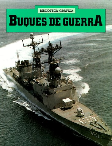 9780531079218: Buques De Guerra (Biblioteca Grafica) (Spanish Edition)