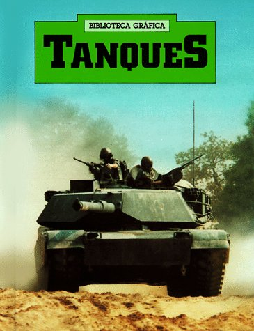 9780531079225: Tanques/Tanks (Biblioteca Grafica)