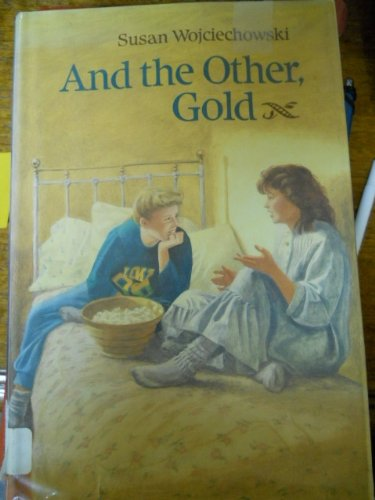 9780531083024: And the Other, Gold