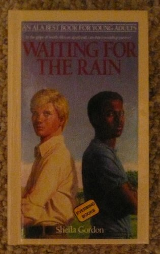 Waiting for the Rain: A Novel of South Africa: Gordon, Sheila
