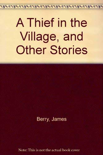 9780531083451 A Thief In The Village And Other Stories