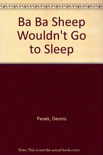 9780531083765: Ba Ba Sheep Wouldn't Go to Sleep