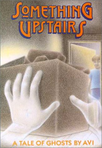 9780531083826: Something Upstairs: A Tale of Ghosts