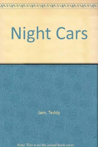 9780531083932: Night Cars