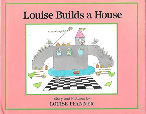 9780531083963: Louise Builds a House