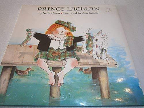 Prince Lachlan: Nette Hilton