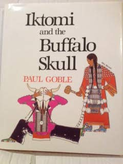 Iktomi and the Buffalo Skull: A Plains: Goble, Paul