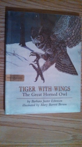 9780531085400: Tiger With Wings: The Great Horned Owl