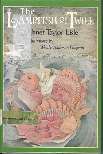 The Lampfish of Twill: Lisle, Janet Taylor