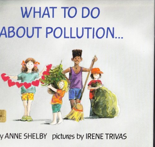 9780531086216: What to Do About Pollution...