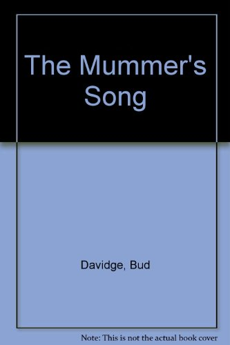 9780531086759: The Mummer's Song