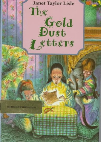 The Gold Dust Letters (Investigators of the Unknown, Book 1) (0531086801) by Janet Taylor Lisle