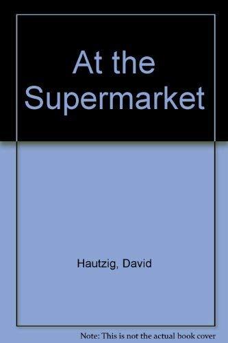 At the Supermarket: David Hautzig