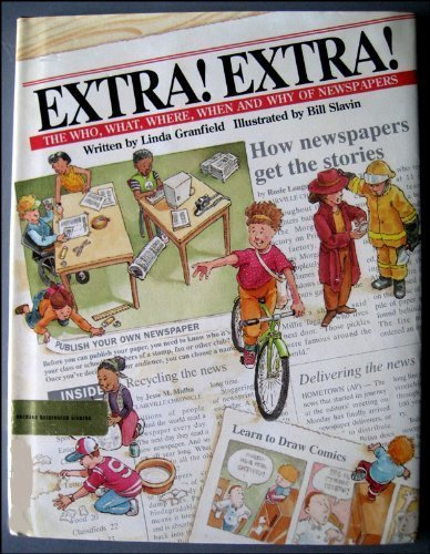 9780531086834: Extra! Extra!: The Who, What, Where, When and Why of Newspapers