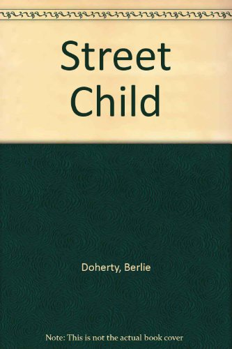 9780531087145: Street Child