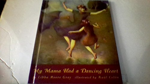 9780531087701: My Mama Had a Dancing Heart