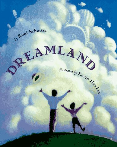 Dreamland (9780531088586) by Schotter, Roni