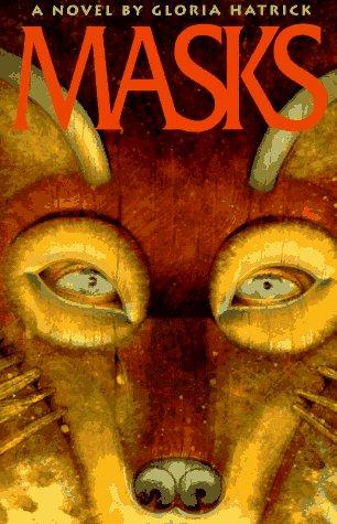 Masks (American): Hatrick, Gloria