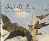9780531088876: Black Sky River