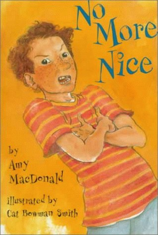 No More Nice by MacDonald, Amy; Smith, Cat Bowman: Amy MacDonald; Illustrator-Cat Bowman Smith