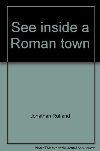 9780531090633: See inside a Roman town