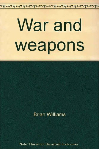 9780531091326: War and weapons (Explorer books)
