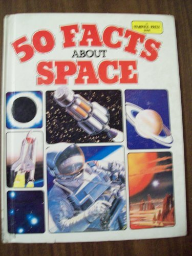 9780531092101: Fifty Facts About Space (50 Facts)
