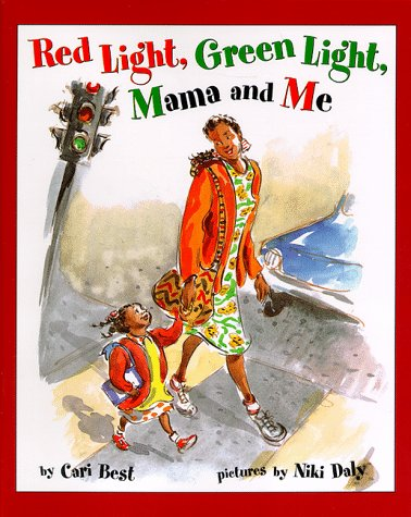9780531094525: Red Light, Green Light, Mama and Me