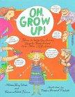 9780531094716: Oh, Grow Up!