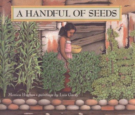 9780531094983: A Handful of Seeds