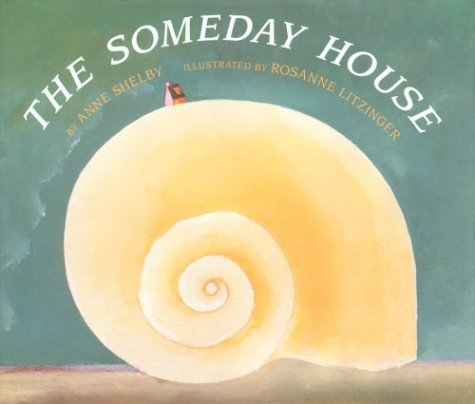 The Someday House: Shelby, Anne