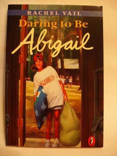 9780531095171: Daring to Be Abigail: A Novel