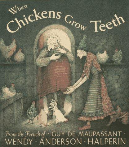 9780531095263: When Chickens Grow Teeth