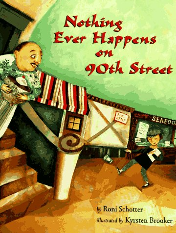 9780531095362: Nothing Ever Happens on 90th Street