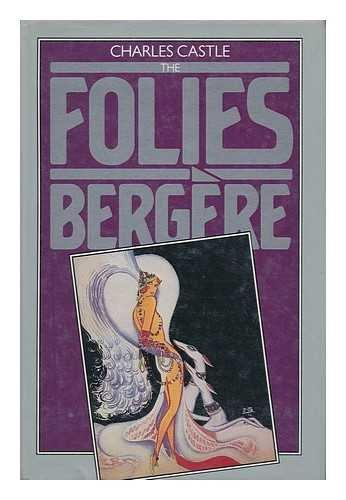 9780531097748: The Folies Bergere