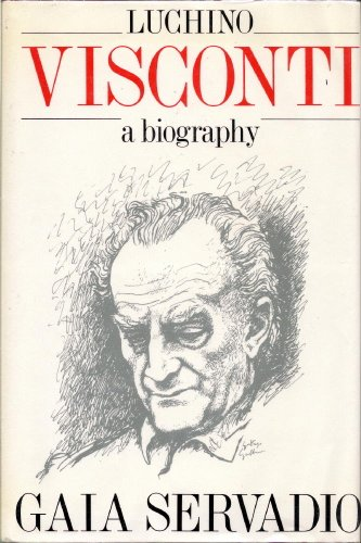9780531098103: Luchino Visconti: A Biography