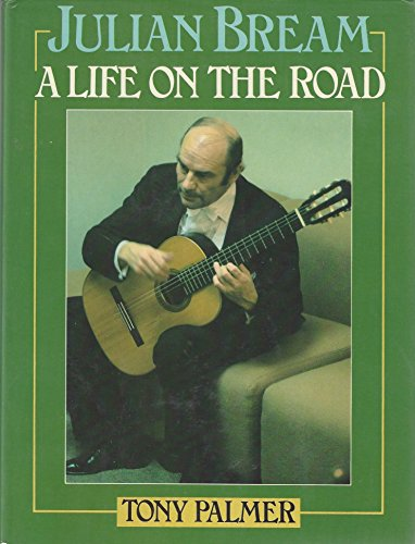 9780531098141: Julian Bream, a Life on the Road
