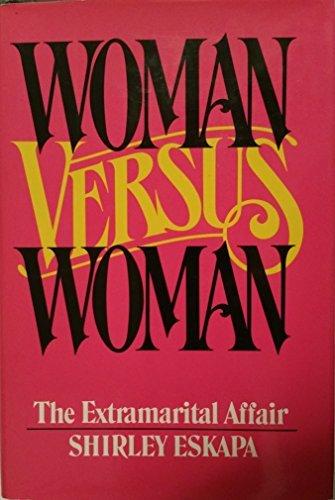 9780531098455: Woman versus woman